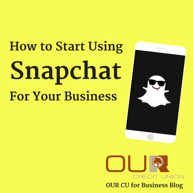 How to Start Using Snapchat for Your Business